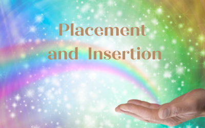 Placement and Insertion